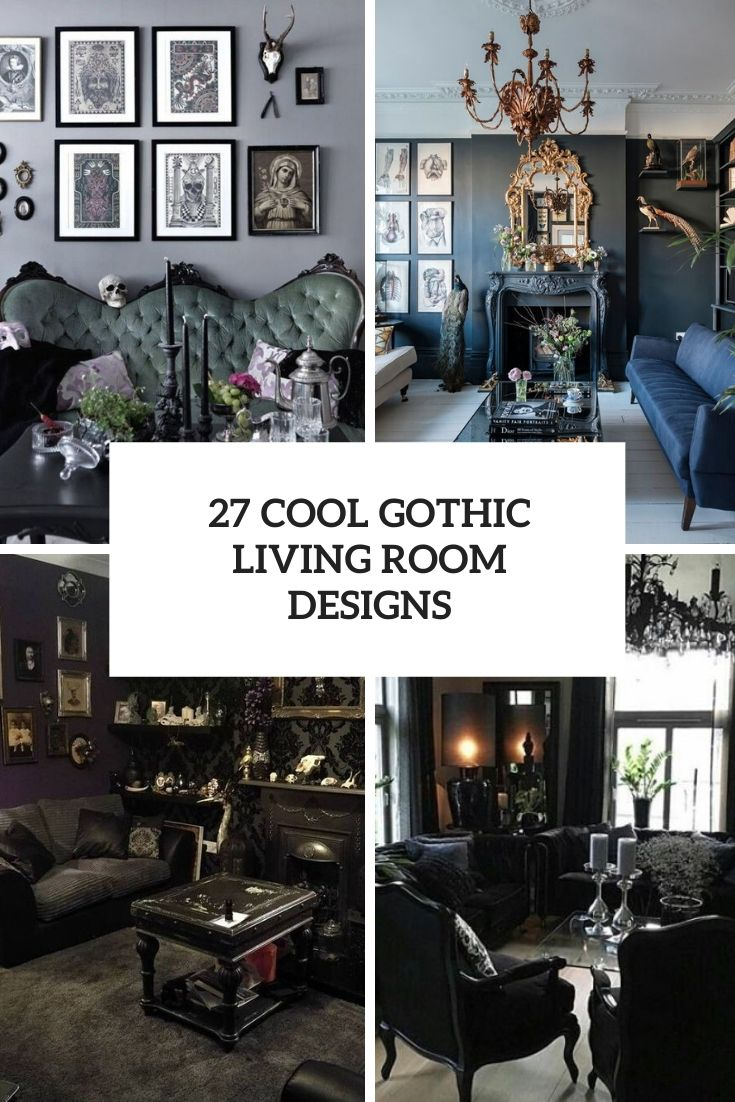 Steampunk Wohnung 27 Cool Gothic Living Room Designs - Digsdigs