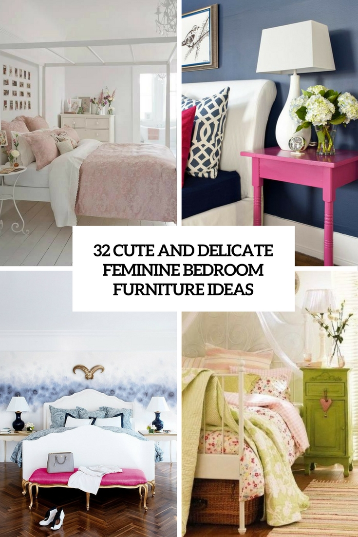 32 Cute And Delicate Feminine Bedroom Furniture Ideas Digsdigs