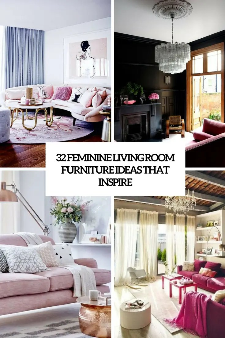 Sofas Just You 32 Feminine Living Room Furniture Ideas That Inspire