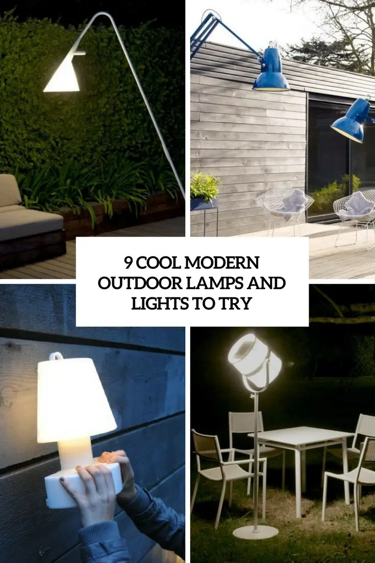 Outdoor Lamps 9 Cool Modern Outdoor Lamps And Lights To Try Digsdigs