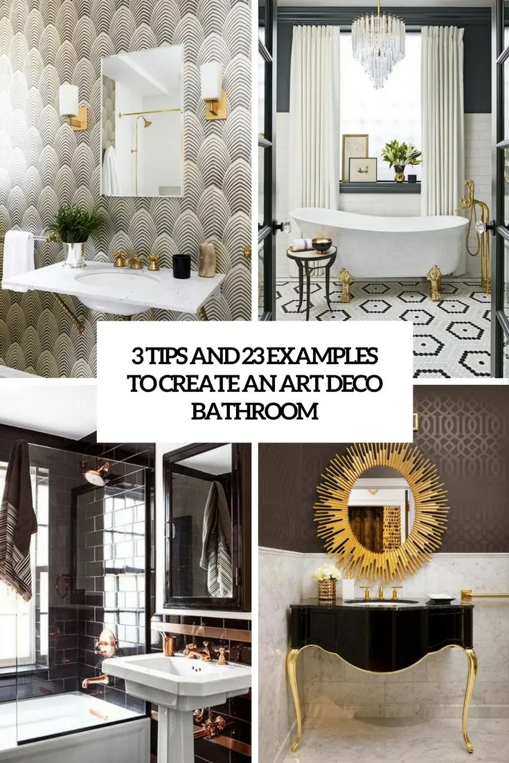 Art Deco Bathroom 3 Tips And 23 Examples To Create An Art Deco Bathroom Digsdigs