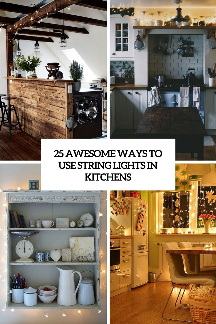 Rope Lights Above Cabinets In Kitchen 25 Awesome Ways To Use String Lights In Kitchens Digsdigs