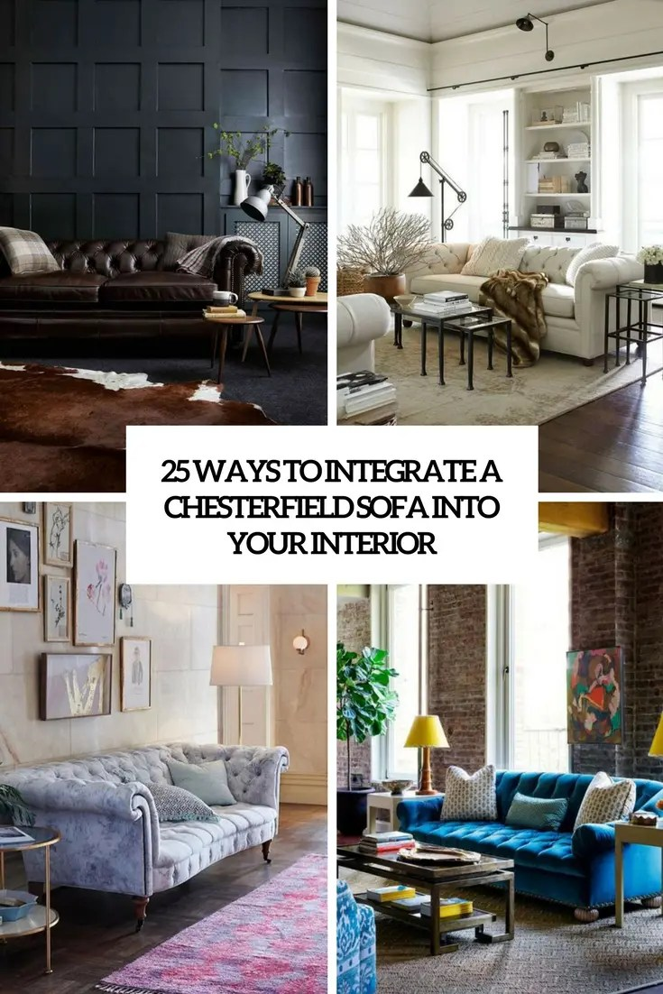 Chesterfield Lounge 25 Ways To Integrate A Chesterfield Sofa Into Your Interior Digsdigs