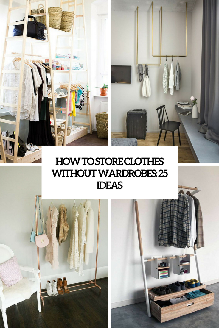 Store Without A Home How To Store Clothes Without Wardrobes 25 Ideas Digsdigs