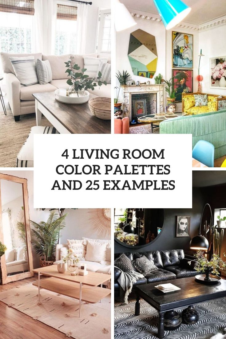 4 Living Room Color Palettes And 25 Examples Digsdigs