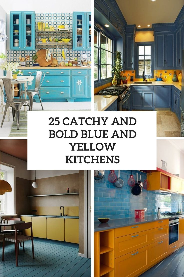 25 Catchy And Bold Blue And Yellow Kitchens Digsdigs
