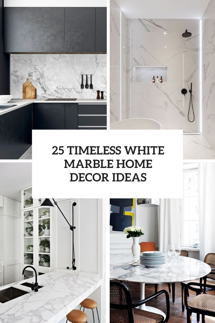 25 Timeless White Marble Home Decor Ideas Digsdigs