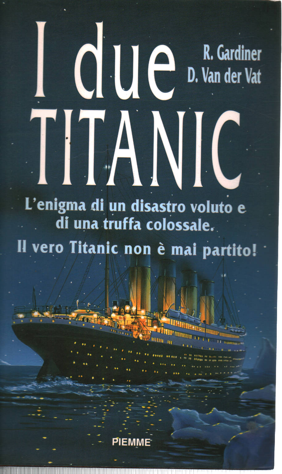 Libro Titanic The Two Titanic