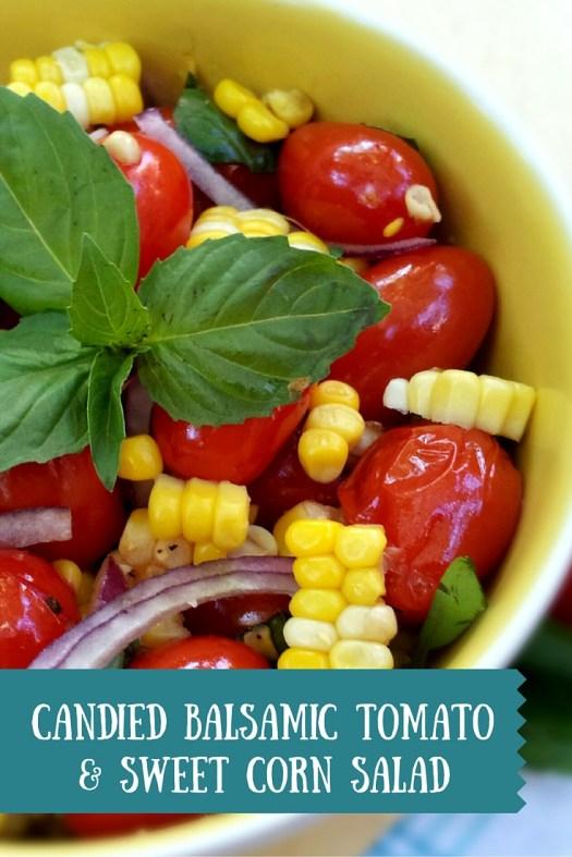 Candied Balsamic Tomato & Sweet Corn Salad