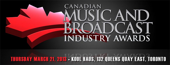 2013 Canadian Music & Broadcast Industry Awards - Kool Haus