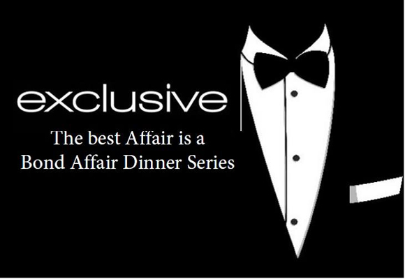 Exclusive Bond Affair Dining Experience