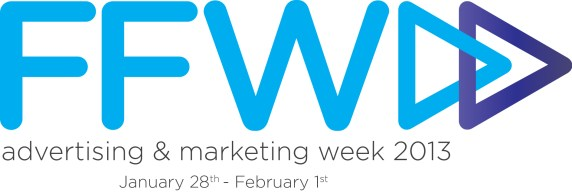 FFWD: Advertising & Marketing Week - 2013 - Toronto, Canada