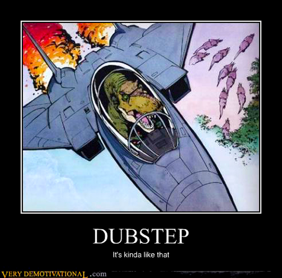 dinosaur-fyling-a-jet-fighter-meme-dubstep-is-kinda-like-that