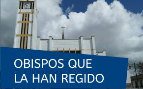 obispos q la han regido