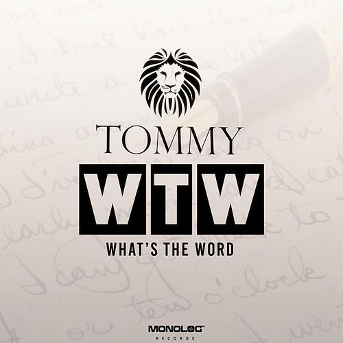 What\u0027s the Word (Radio Edit) (Single) by Tommy