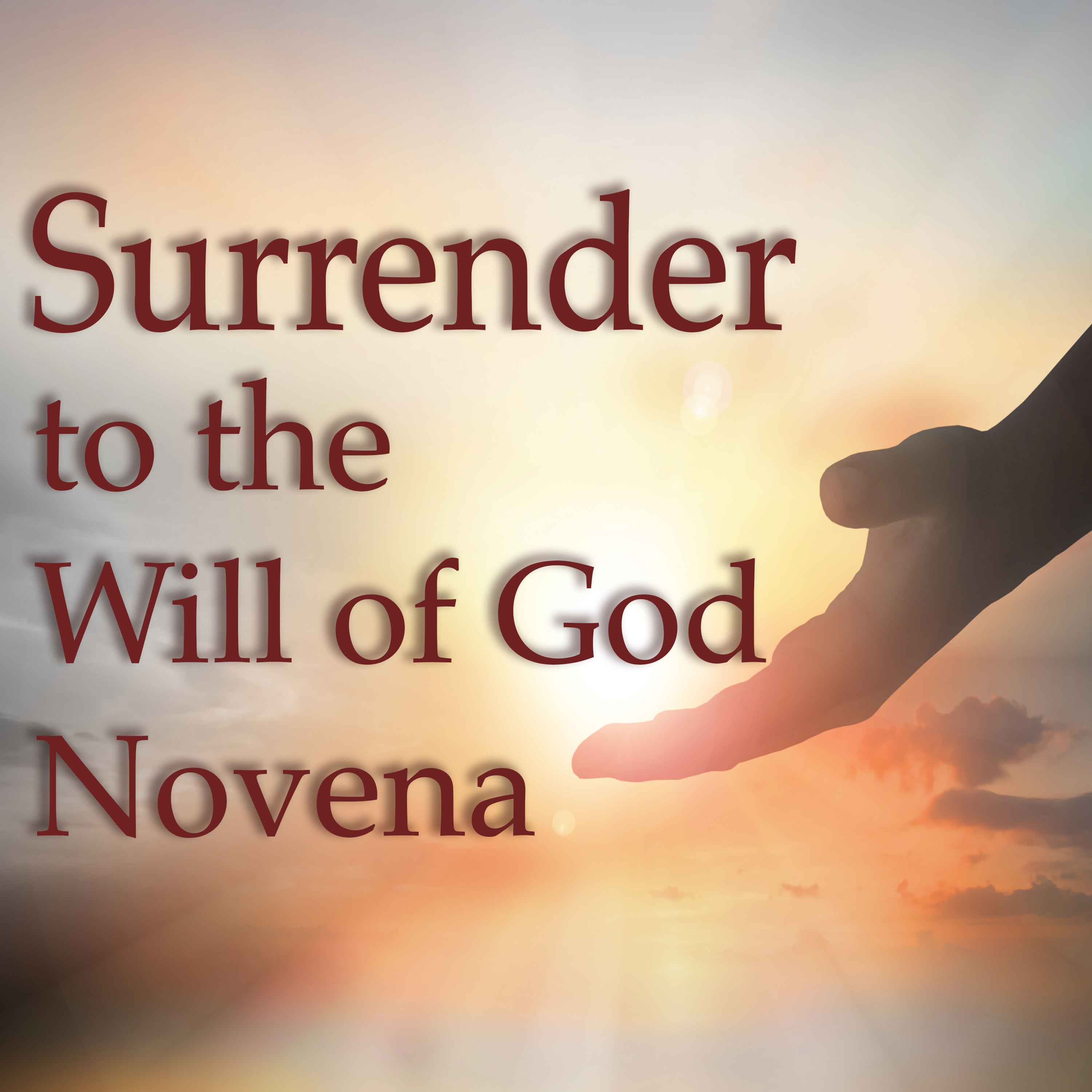 Mp3 Audio Surrender To The Will Of God Novena Mp3 Audio And Text Podcast