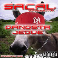 Sacal (2008 - Gangsta Jegue)
