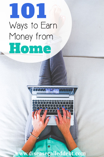 101 Ways to Earn Money From Home - Disease called Debt