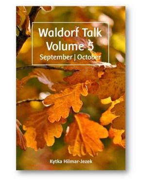 Waldorf_Talk_5_Waldorf_Education_Kytka_Hilmar-Jezek_Distinct_Press