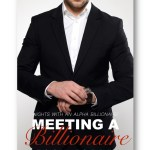 Meeting-a-Billionaire_Peggy_Forbes_alpha-billionaire-romance_Distinct-Press