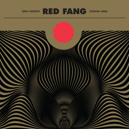 Only Ghosts - Red Fang