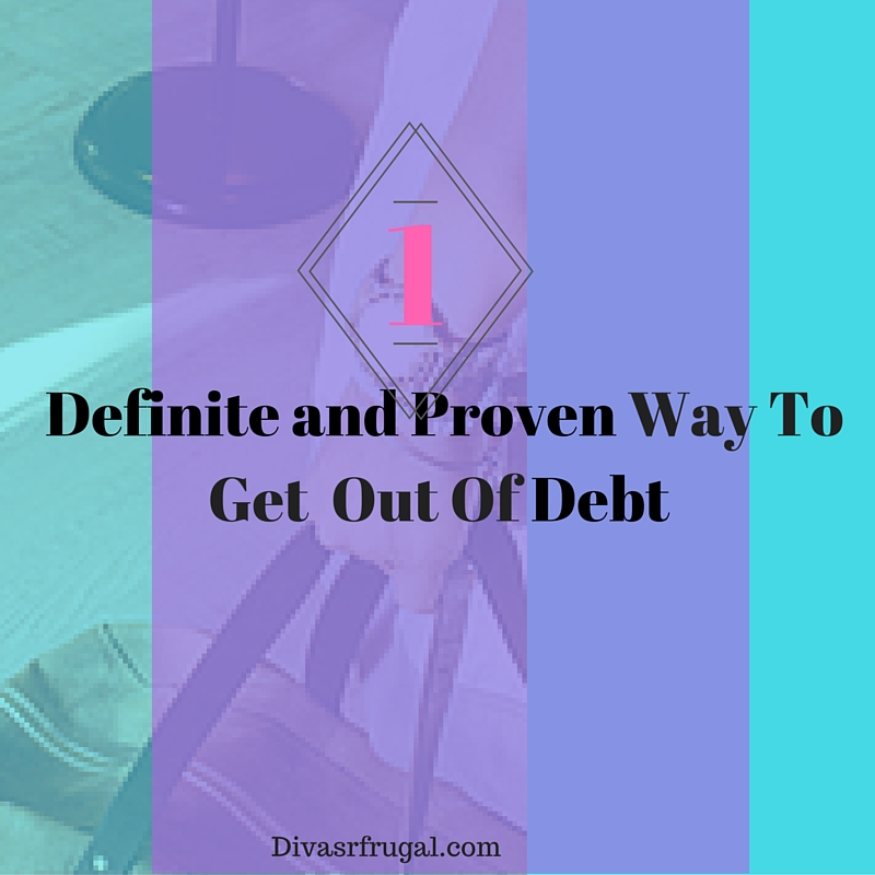 Definite and Proven Way To Get Out Of Debt