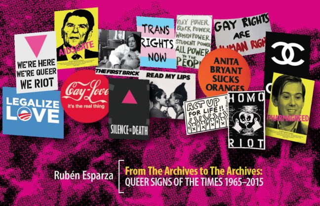 June 12 - Queer Signs of the Times - Historic Signs from 1965-2016 - Flyer - Artist Ruben Esparza