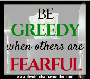 be-greedy-when-others-are-fearful-dividends-down-under-blog