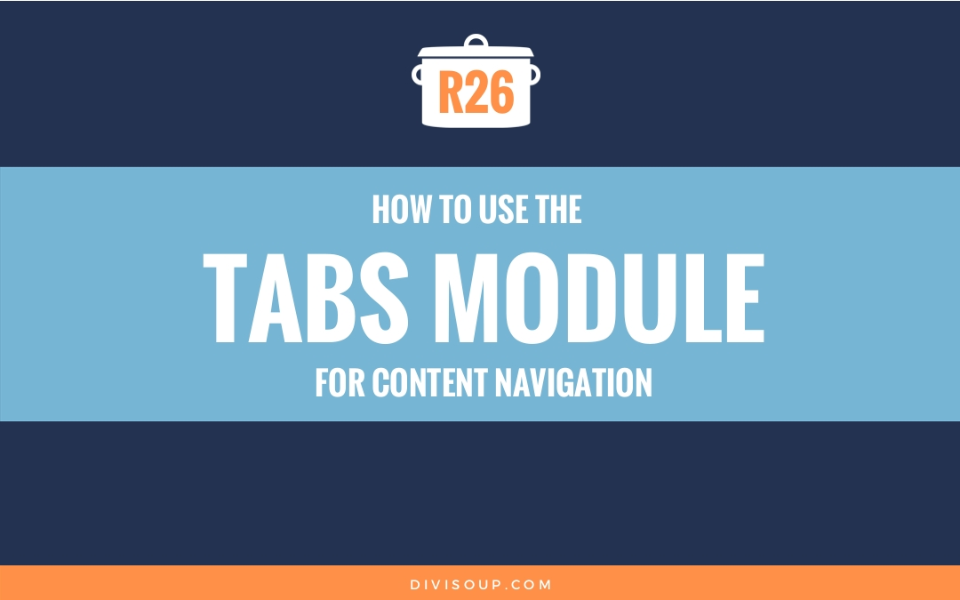 How to use the tabs module for content navigation - Tutorial for