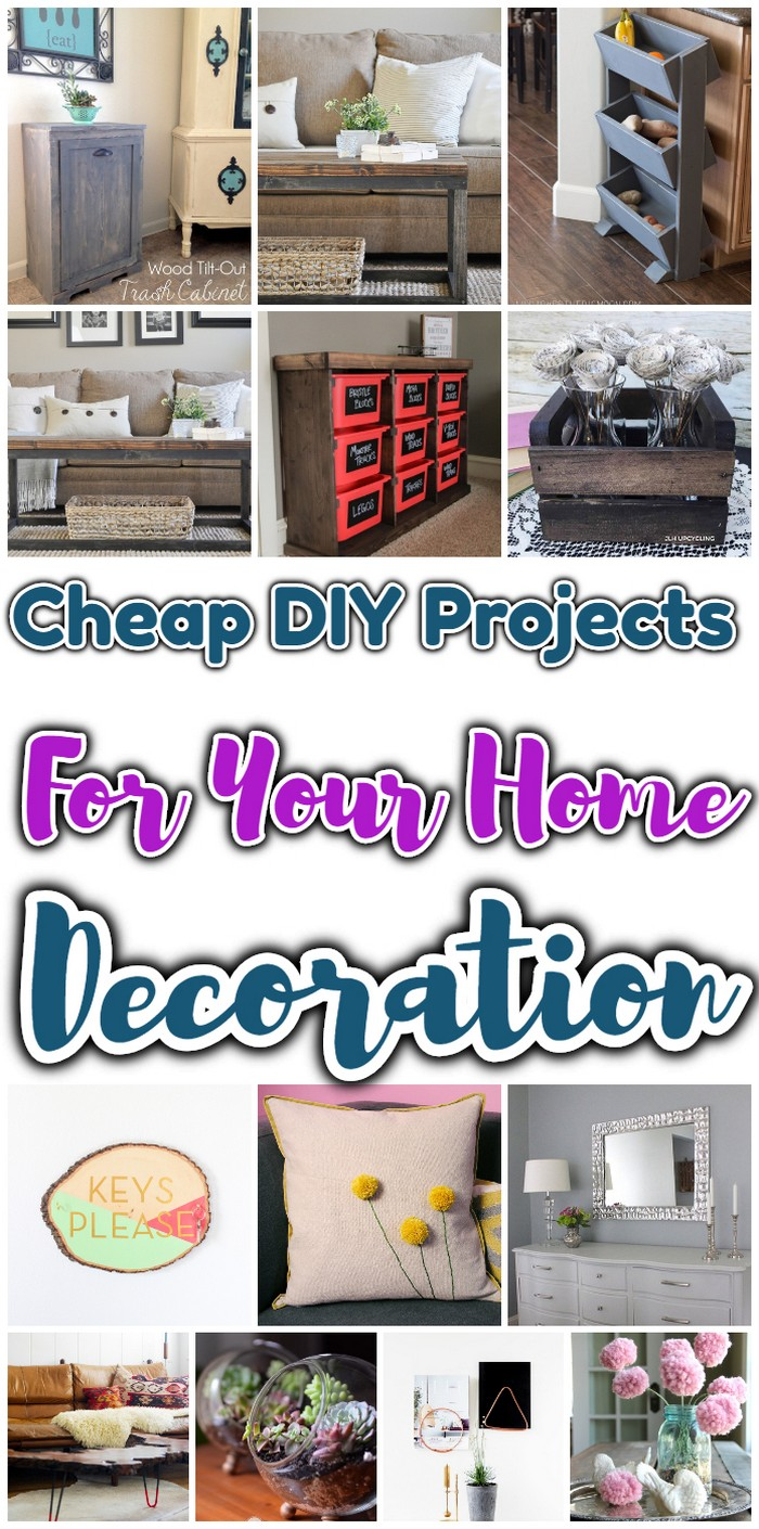 Cheap Diy Projects For Your Home Decoration Diy Home Decor