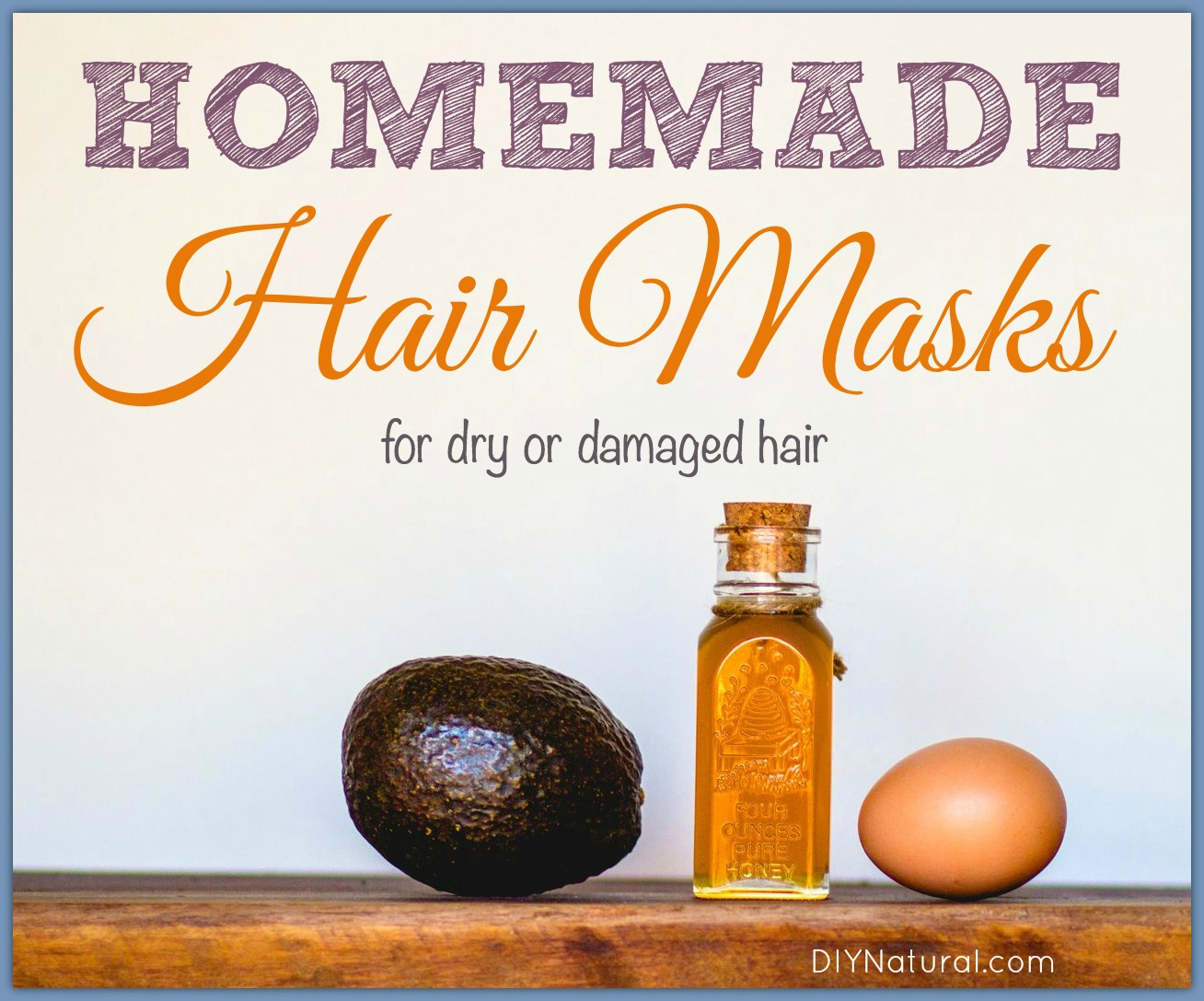 Homemade Hair Mask Several Recipes For Dry Or Damaged Hair