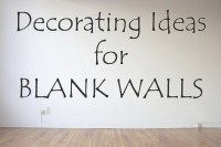 Decorating Ideas for Blank Walls