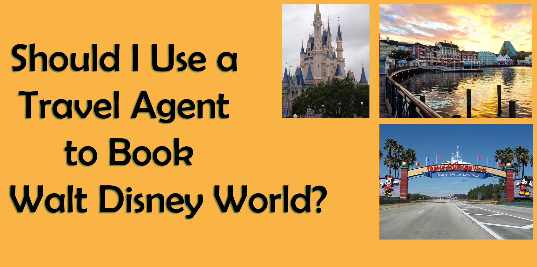 Trip Travel Should I Use A Travel Agent Or Book My Disney World Trip Myself
