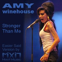 Stronger Than Me Mixit Music Easier Said Version