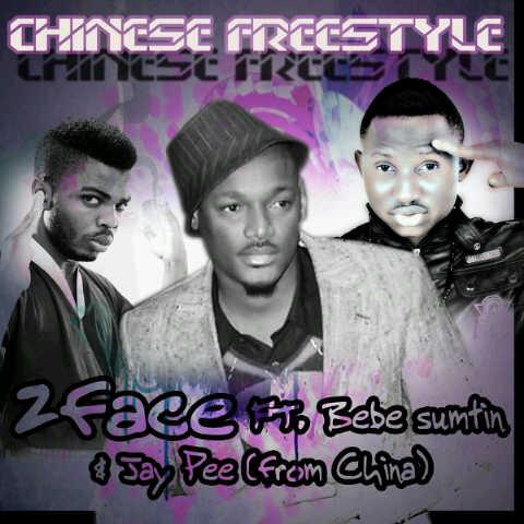 china [#ACE  Premiere] 2face Idibia ft. Bebe Sumtin n Jay Pee   CHINESE FREESTYLE