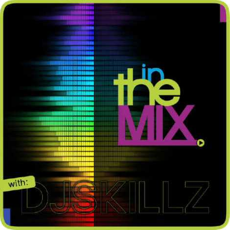 in the mix with dj skills cover 2 Dj Skillz   IN THE MIX S02 Ep02