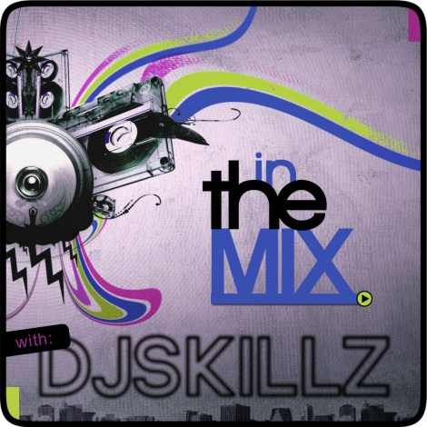 in the mix with dj skills cover DJ Skillz – IN THE MIX S02 Ep17