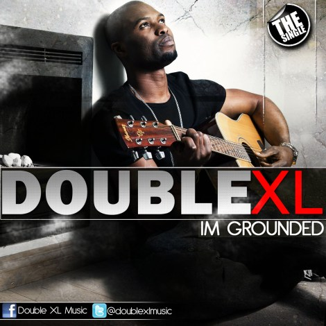 double xl im grounded artwork Double XL   IM GROUNDED
