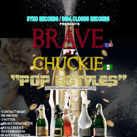 brave ft chuckie pop bottles international collaboration artwork Brave ft. Chuckie POP BOTTLES [International Collaboration]