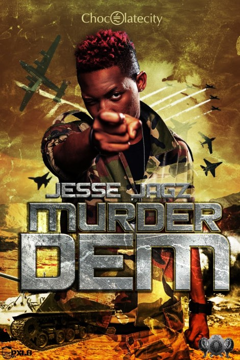 jesse jagz murder dem artwork Jesse Jagz   MURDER DEM