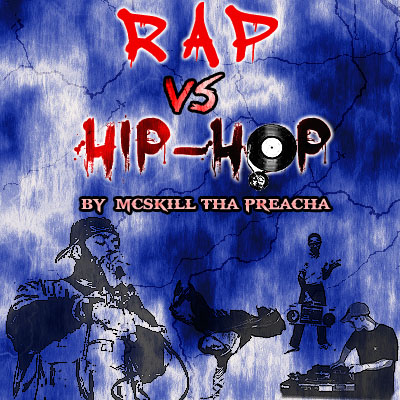 rap20vs20hiphop ThaPreachas Mélange: RAP VS HIP HOP