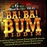 Ba! Ba! Bum Riddim Mix (March 2014, Mr. G Music)