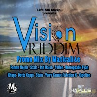 Vision Riddim Mix (Live MB Music) Dec 2014