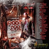 DJ FearLess - Root Of Evil Mixtape - Cover