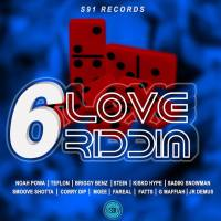 6 Love Riddim Mix (November 2015) S91 Records
