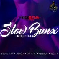 Slow Bunx Riddim Mix (May 2016) Kick Dem Records