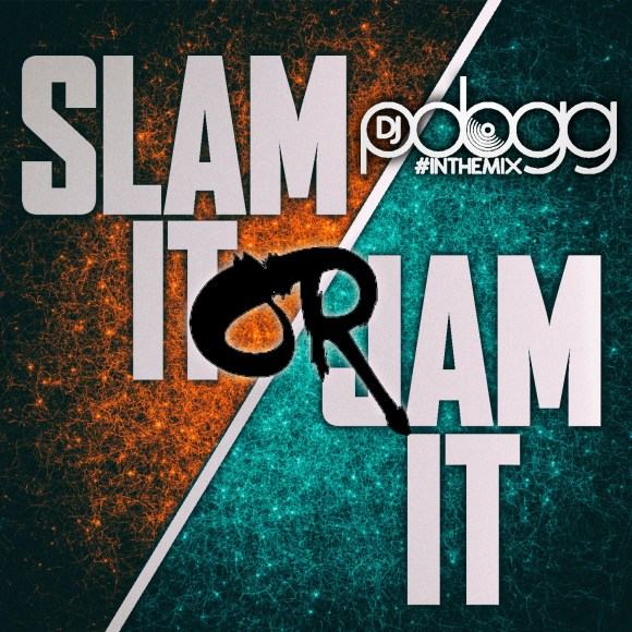 Slam it or Jam it Episode 02 Blog