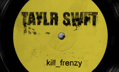 DB116 Kill Frenzy TAYRL SWFT Cover Art