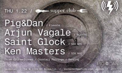 Verboten Supper Club 1.22 - Pig&Dan, Arjun Vagale, Saint Glock, Ken Masters