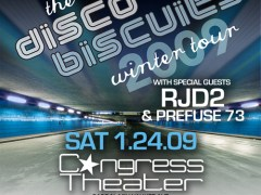 1/24 – DISCO BISCUITS w/ RJD2 & Prefuse 73 @ Congress – Chi